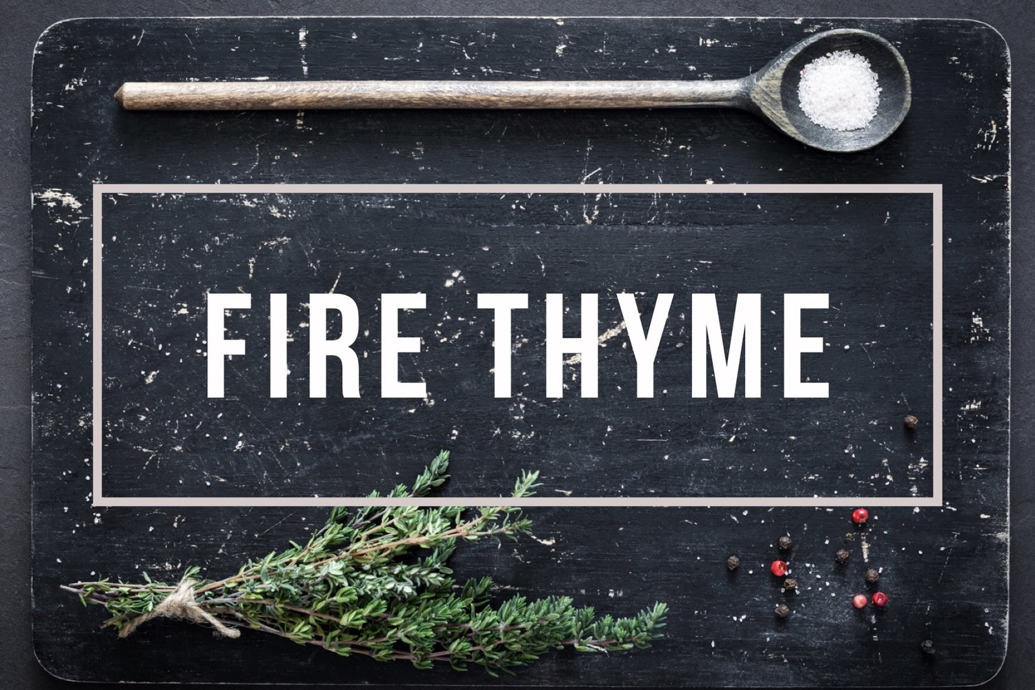 Fire Thyme