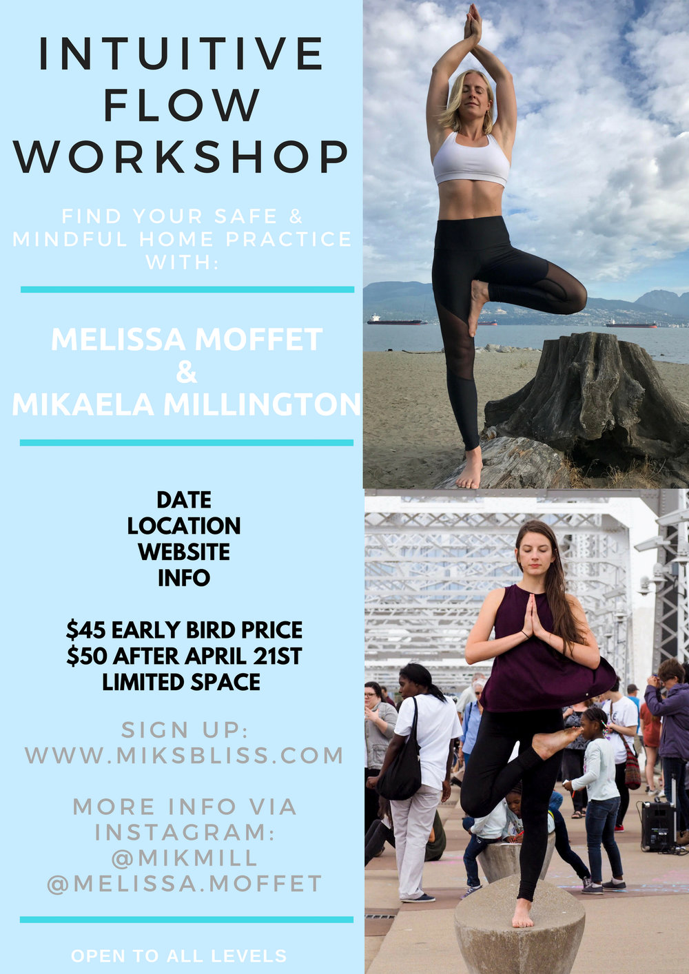 offering   2 hour workshop  want to learn more about your body and how to start a safe home practice? this workshop focusses on the FUNDAMENTALS of a flow, safe sequencing, creative and intuitive movement, self love and trust. includes guided meditation.