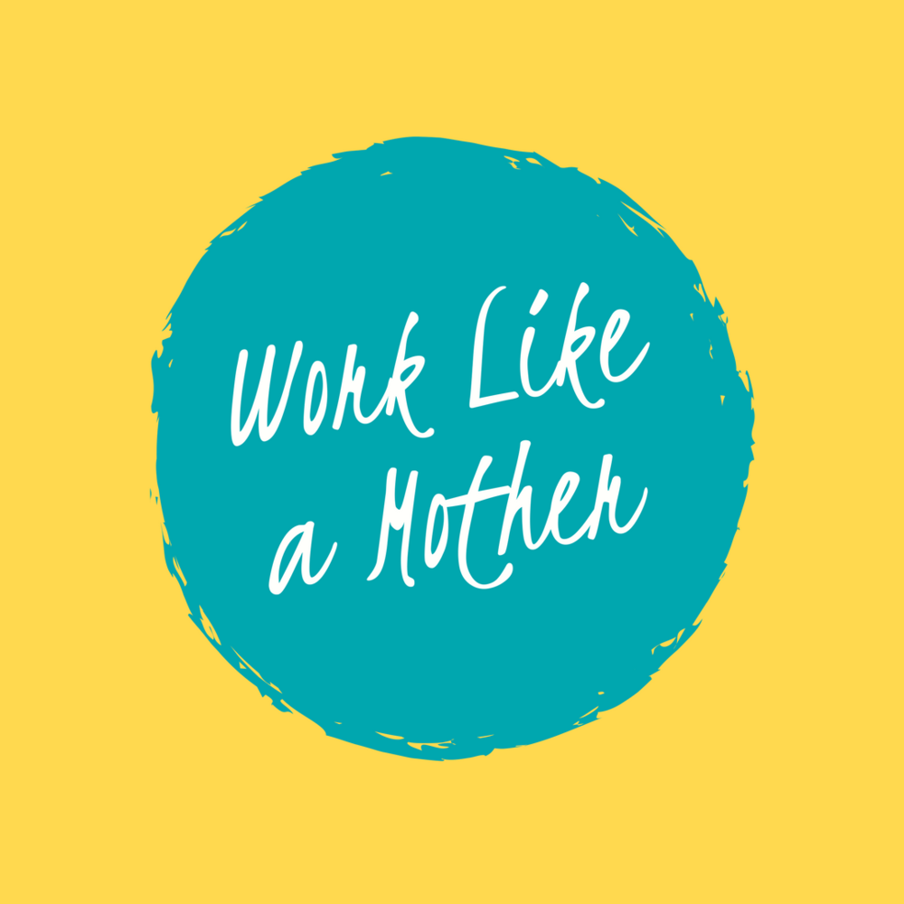 Work Like a Mother Logo.png