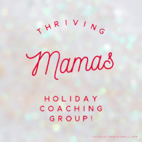 Want to see more content like this? I share mindset, training, and nutrition tips to my free Thriving Mamas Coaching Group! There's still time to join and take action -  click here!