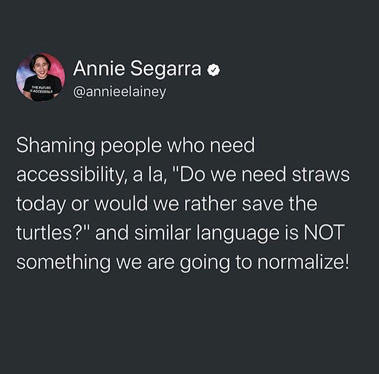 Are waiters/waitresses/restaurant employees allowed to say that to able-bodied people? Some people do need the extra motivation. And are you implying you don't care about turtles as much as you do people? We've been putting people first for years, look where that got us.