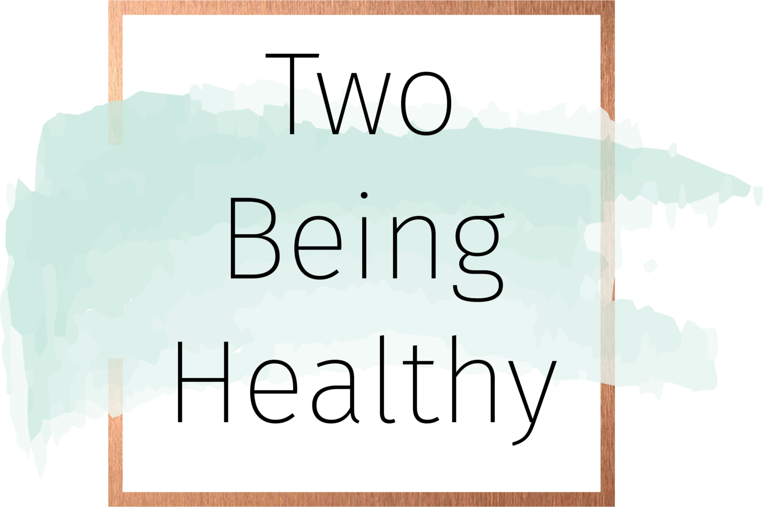 Two Being Healthy