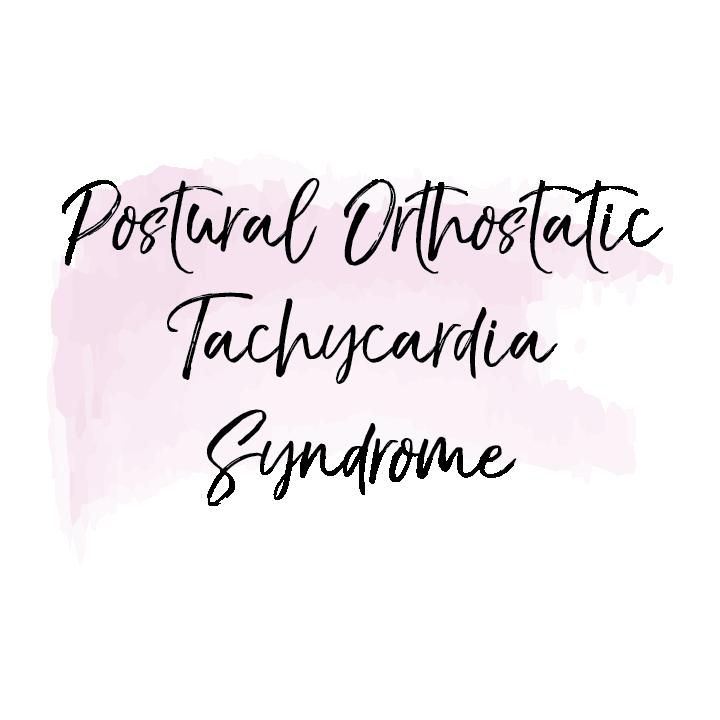 POTS (postural orthostatic tachycardia syndrome)