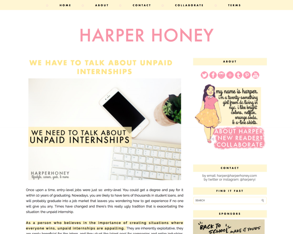Problems and Solutions - I break it all down on my personal blog, Harper Honey. From showing how unpaid internships decrease opportunities for less-well-off young people to proposing solutions and alternatives to students, employers, and schools.Read the blog post ⇢