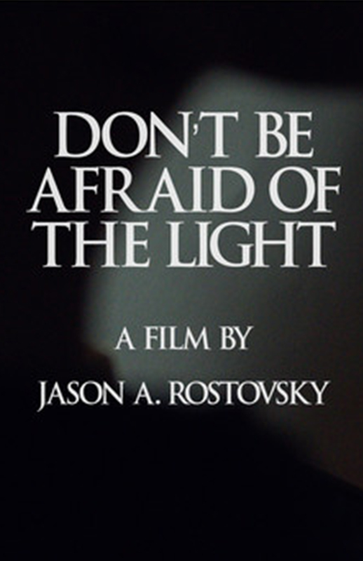 Don't Be Afraid of the Light (2017)