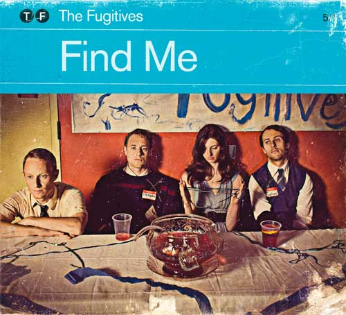 The Fugitives – Find Me