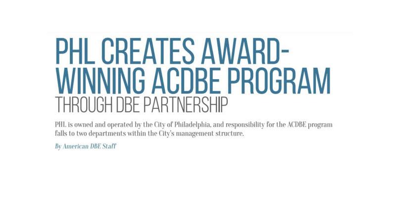 PHL Creates Award-Winning ACDBE Program through DBE Partnership ...