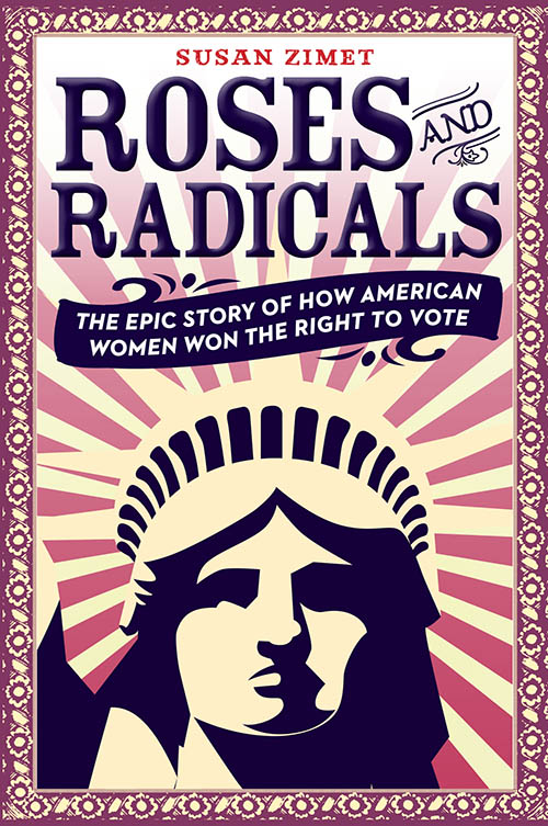 susan zimet, roses and radicals, women, america, book