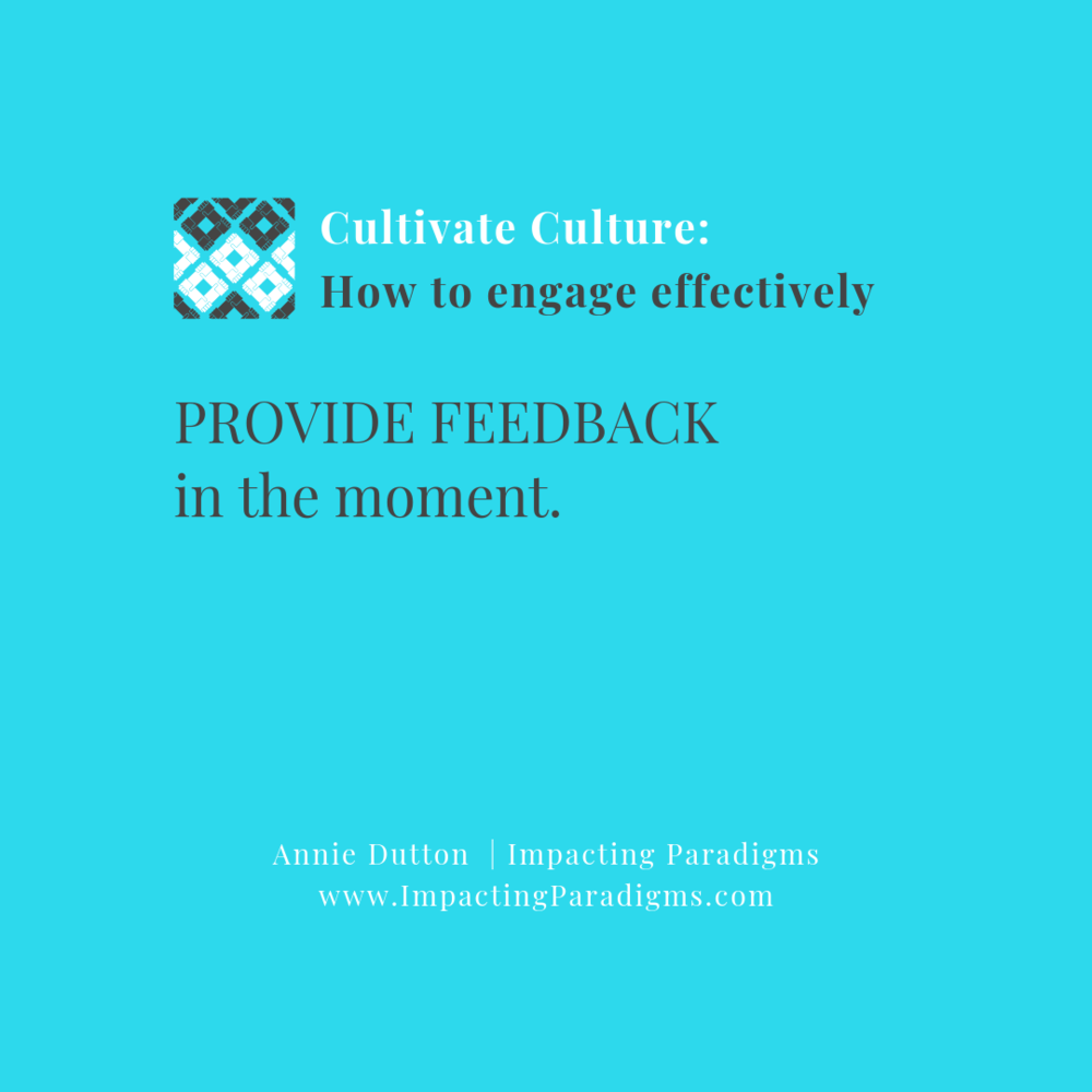 """- Make it a goal to never catch people off-guard during mid-year or end-of-year discussions. Teach and correct in the moment to prevent recurrence and improve quality. Further, once corrected, let the person """"off the hook"""" and acknowledge the improvement."""