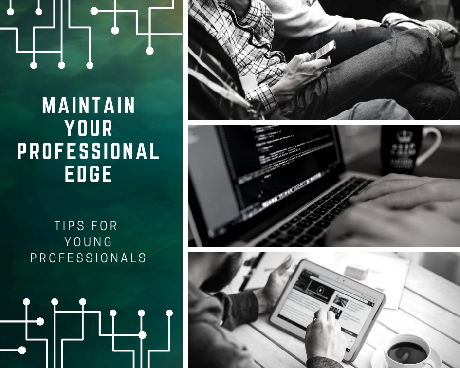 Tips to Maintain your Professional Edge