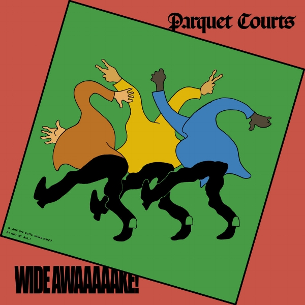 Parquet Courts Wide Awake.jpg
