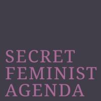 Secret Feminist Agenda - Podcast sobre cómo vivimos el feminismo en nuestro día a día.