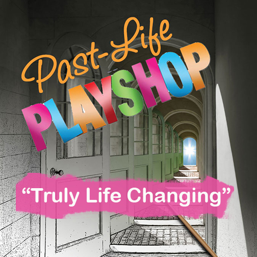 past-life-playshop-truly-life-changing.jpg