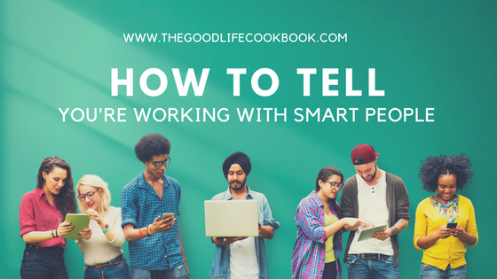 working with smart people - work recipes and career advice