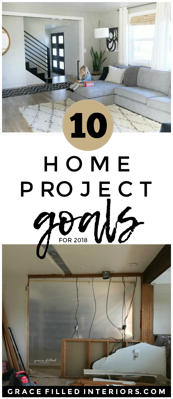 Grace Filled Interiors — 2018 HOME PROJECT GOALS
