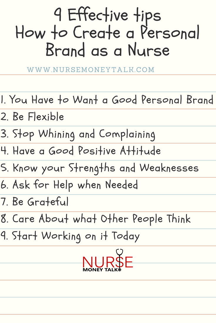 9 Effective Tips for How to Create a Personal Brand as a Nurse   For new nurse & New Nurse Graduates