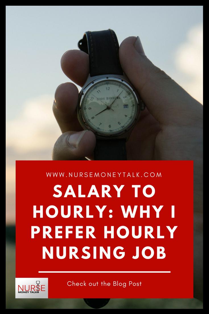 "From ""Salary to Hourly: Why I prefer Hourly Nursing Job"