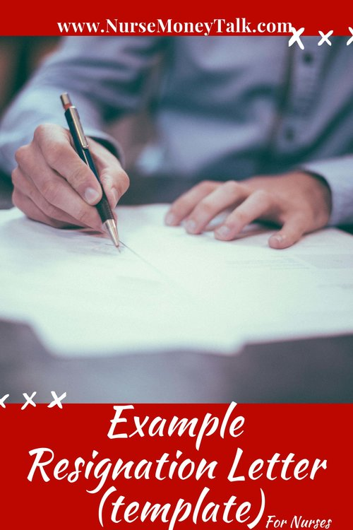 Example of a Resignation Letter for Nurses (Template) — Nurse Money Talk
