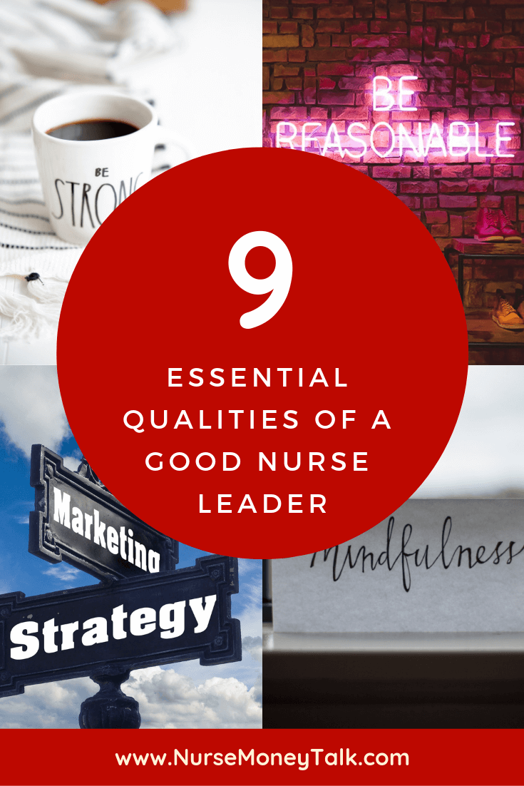 Being a nurse leader is hard. Much is expected of you with very little praise. The most important  qualities of a good nurse leader  is…