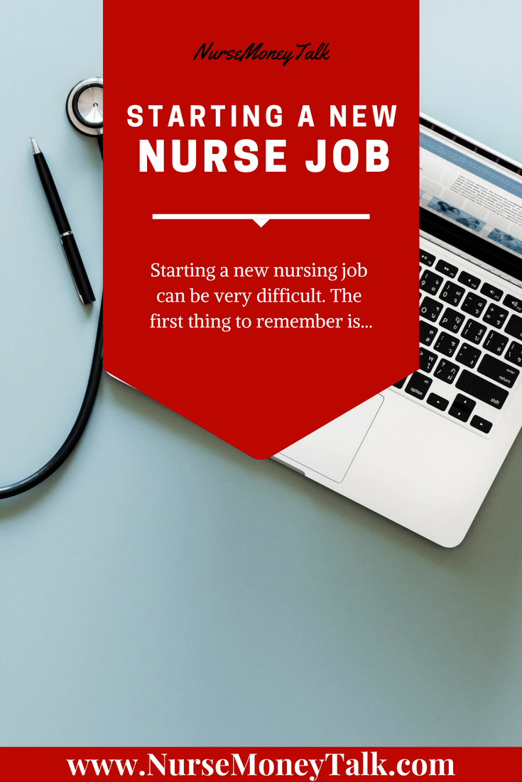 Starting a new nursing job can be very difficult. The first thing to remember is…