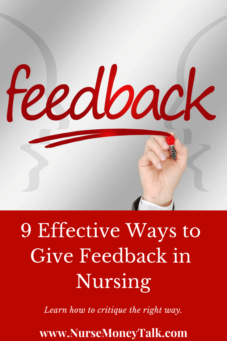 The effective ways to give feedback in your nursing career.