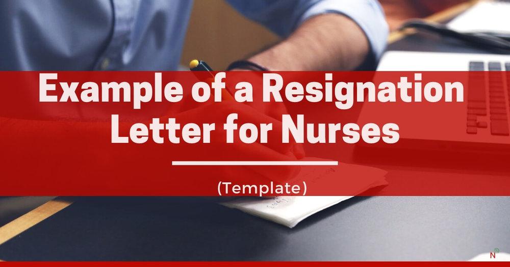 Example Of A Resignation Letter For Nurses Template Nurse Money Talk