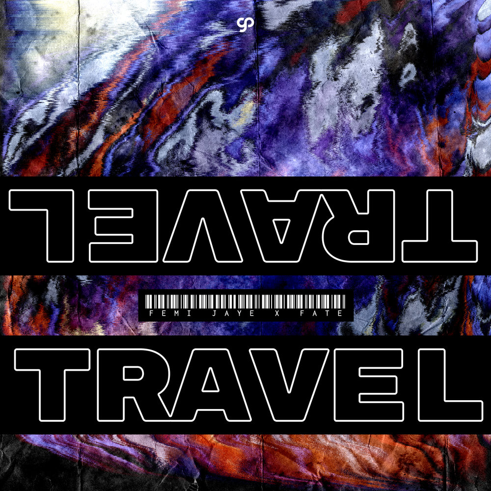 Femi Jaye x FATE - Travel.jpg