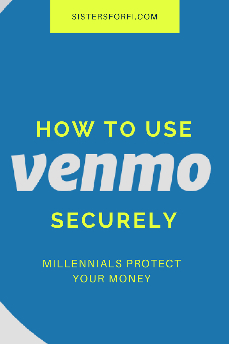 How to use Venmo securely and wisely. Protect your money.