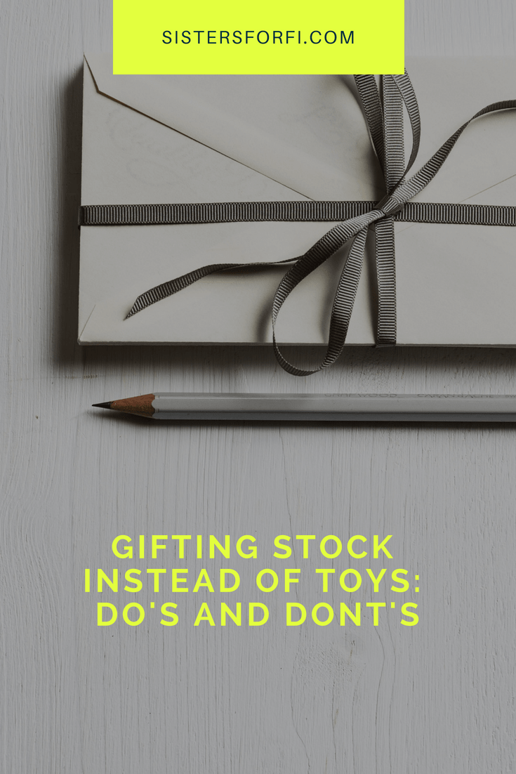 Gifting stock instead of toys: Do's and Dont's
