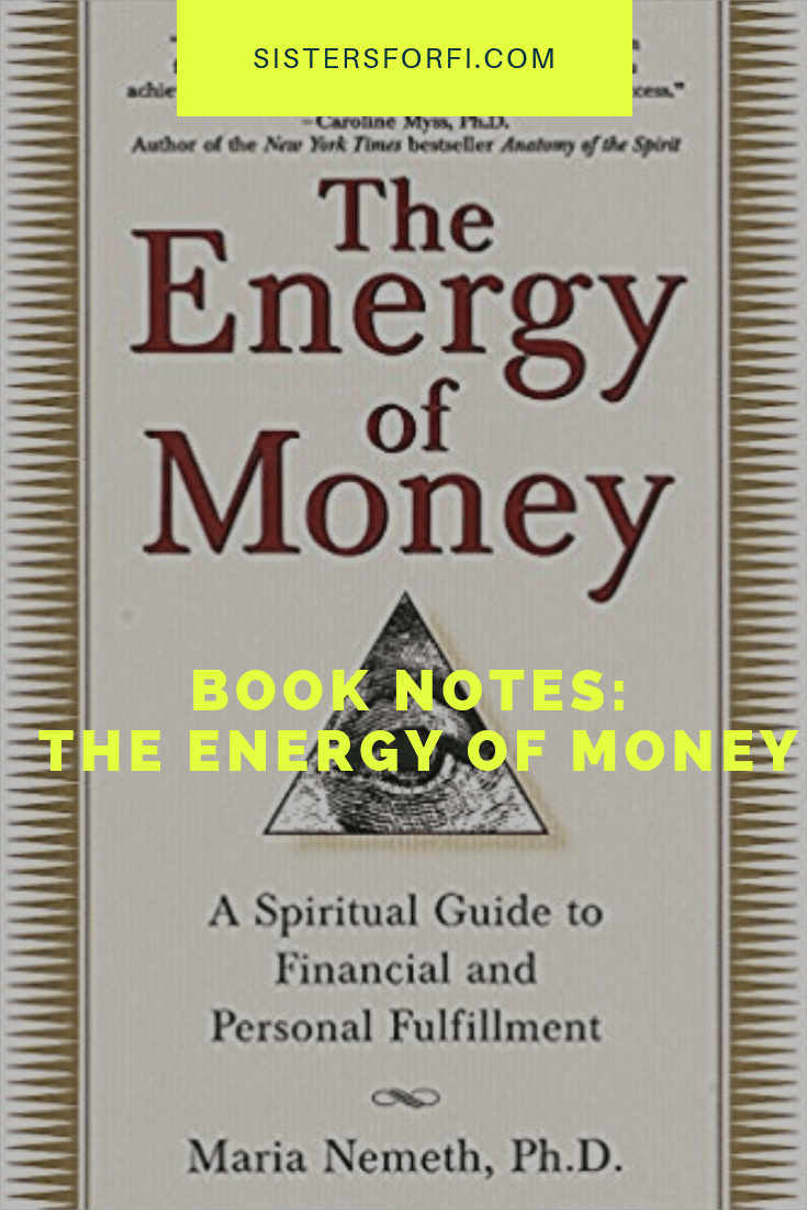 Books Notes on The Energy of Money by Maria Nemeth, PhD.