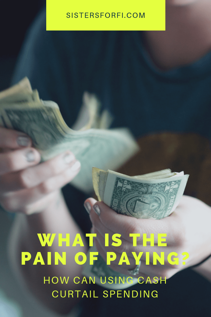What is the pain of paying? How can cash curtail spending?