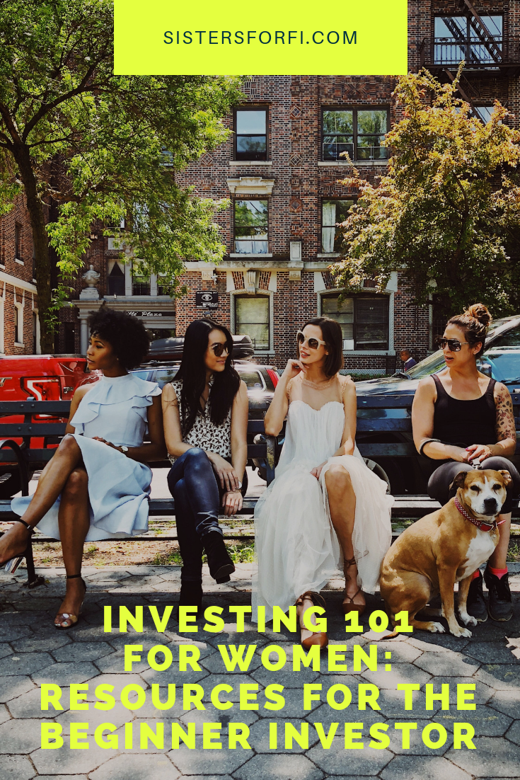 Investing 101 for Women: Resources for the Beginner Investor