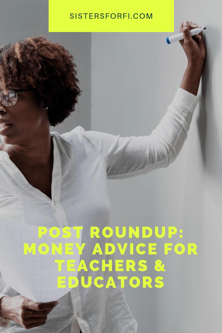 Post Roundup: Money Advice for Teachers and Educators