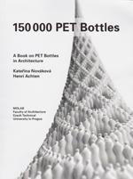 "2014  150,000 PET Bottles  Katerina Novakova Henri Achten ""...During this time, around 80,000 PET Bottles went through her hands and easily 100,000 caps."""