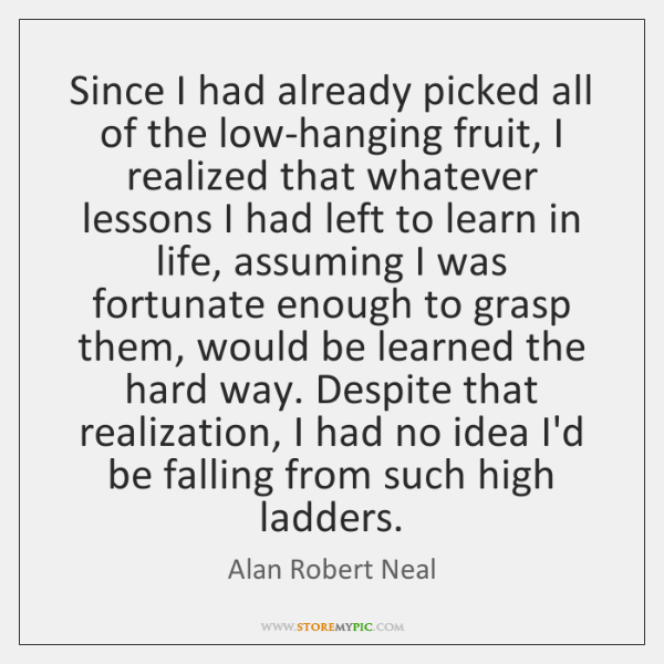 alan-robert-neal-since-i-had-already-picked-all-of-quote-on-storemypic-eb8f5.png