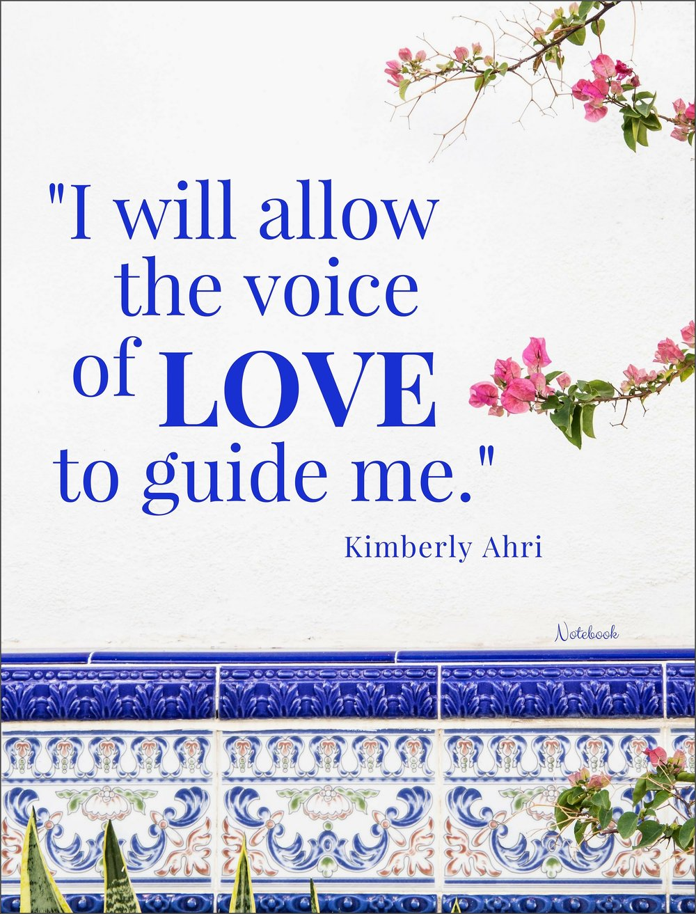 I Will Allow the Voice of LOVE to Guide Me Notebook