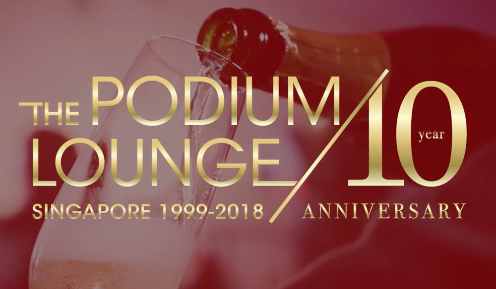 PODIUM LOUNGE 2018 - THE 2 MINUTE TVC FOR THIS YEARS PODIUM LOUNGE PARTIES OVER THREE NIGHTS 14/15/16 IN SINGAPORE FOR F1 - WILL CELEBRATE MY BIRTHDAY ON THE 16TH WITH FRIENDS...