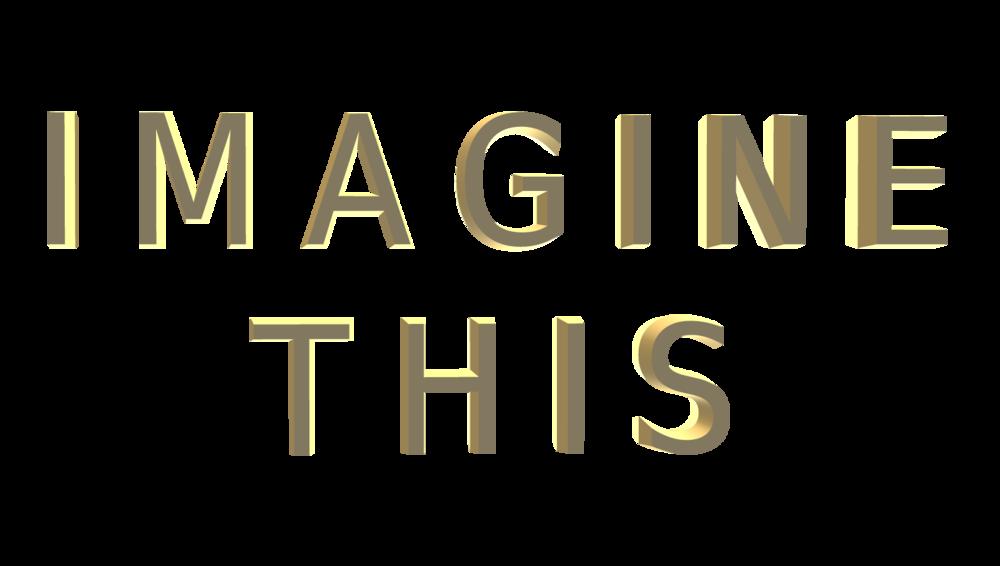 Imagine This.7jpg.png