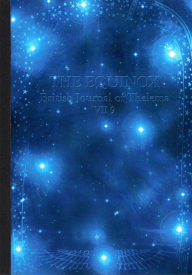 The Equinox: British Journal of Thelema VII Issue 9 (pdf