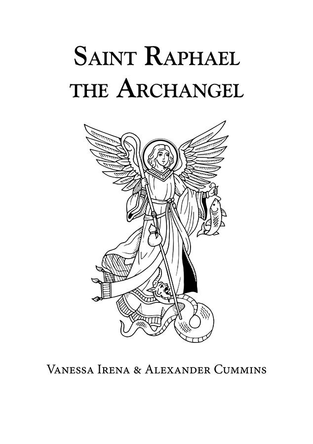 Saint Raphael The Archangel Hadean Press