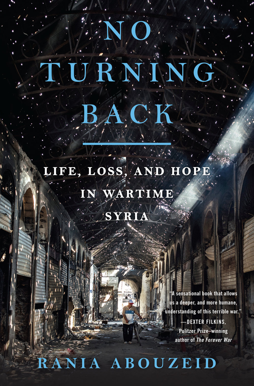 """MORE 'BEST OF 2018' - THE CHRISTIAN SCIENCE MONITOR - BEST 2018 NONFICTION TITLES""""Rania Abouzeid, who conducted life-threatening reporting to make the book happen, based """"No Turning Back"""" on personal stories of those affected by the Syrian civil war. She gives voice to a handful of the millions of Syrians whose lives were tragically upended by war.""""MEN'S JOURNALBooks We Couldn't Put Down in 2018 - including No Turning Back, a """"feat of war reporting"""" that brings """"into focus a war that too often feels unclear.""""MONEYWEBGreat Books to Read in the Christmas Break - including No Turning BackFOREIGN POLICY INTERRUPTEDBooks of 2018 - including No Turning BackHONG KONG FREE PRESSThe Ten Best Human Rights Books of 2018 - including No Turning Back"""