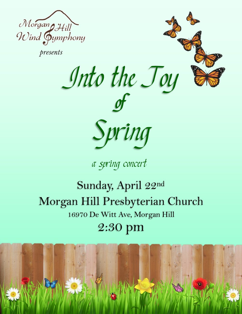 Into the Joy of Spring - Sunday, April 22nd, 2018 at 2:30 PMMorgan Hill Presbyterian Church16970 De Witt Ave, Morgan Hill