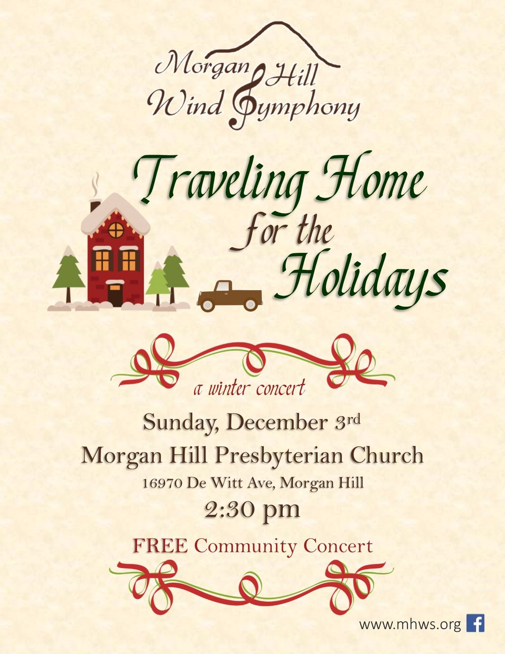 Traveling Homefor the Holidays - Sunday, December 3rd, 2017 at 2:30 PMMorgan Hill Presbyterian Church16970 De Witt Ave, Morgan Hill