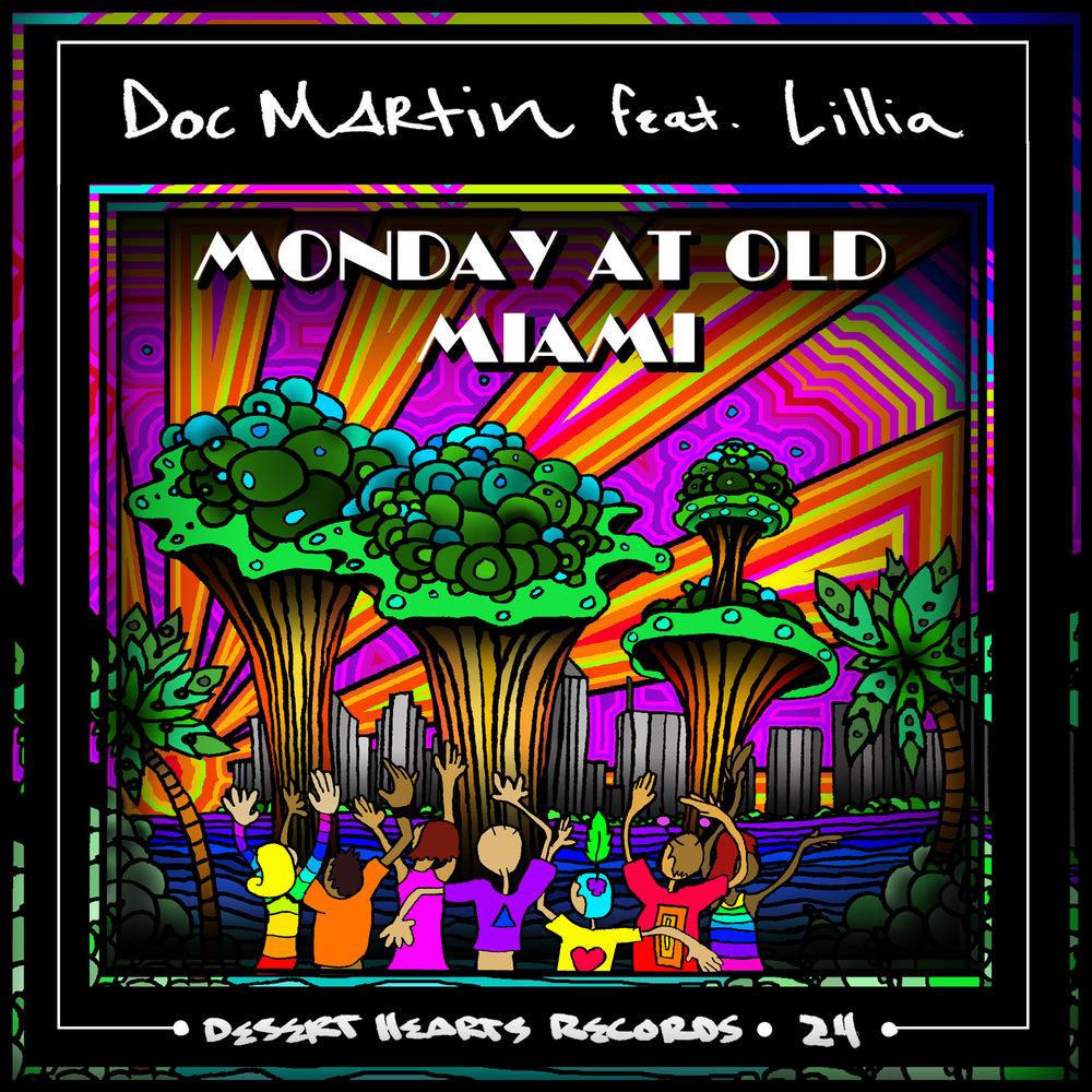 [DH024] Doc Martin ft. Lillia - Monday At Old Miami.jpg