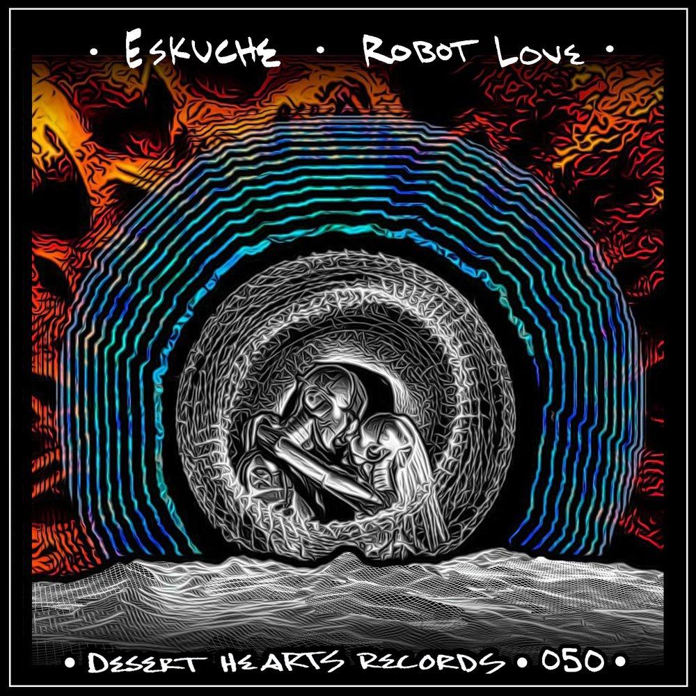 [DH050] Eskuche - Robot Love EP.jpg