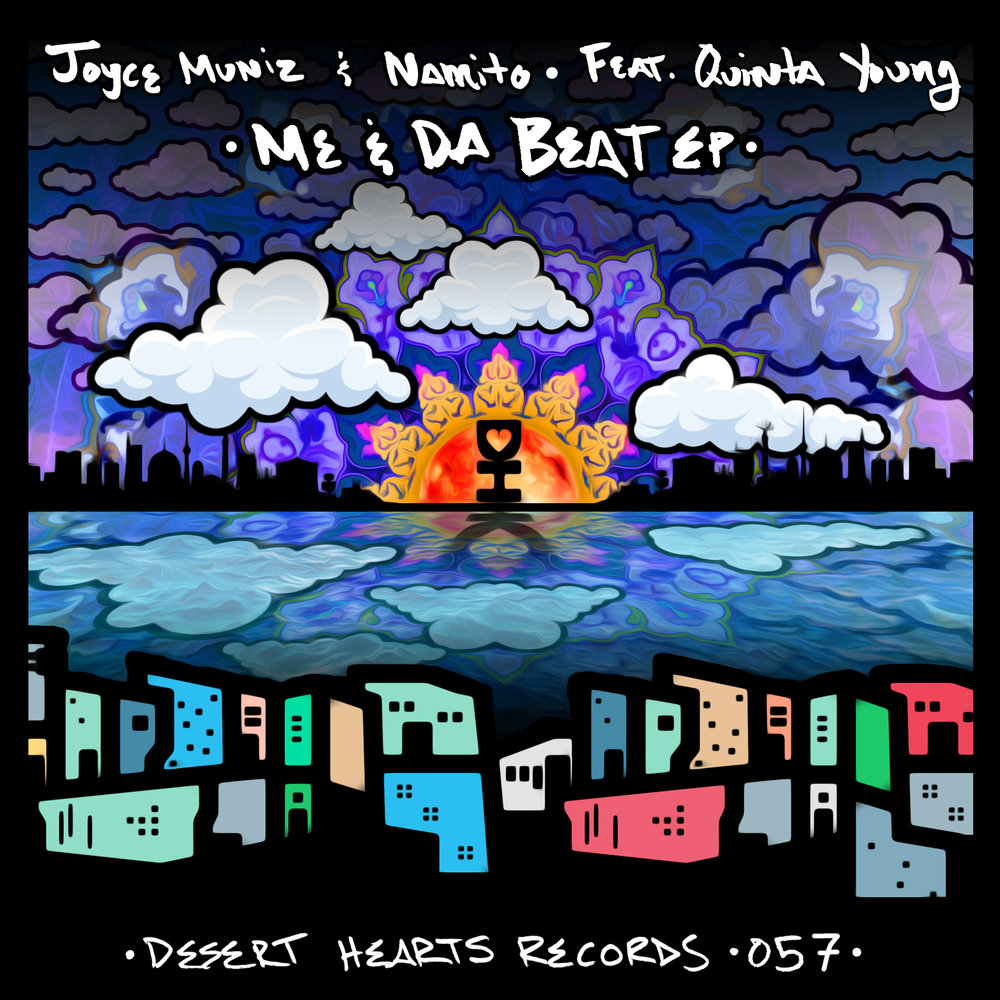 [DH057] Joyce Muniz & Namito feat. Quinta Young - Me & Da Beat EP.jpg