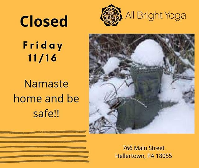 Friday's class is canceled.  #snowday #doyoga