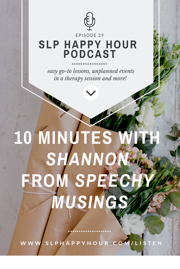 Shannon from Speechy Musings discusses her biggest SLP fail, what she'd be if she wasn't an SLP, and a simple lesson you can do this week with your students! #slpeeps #speechtherapy