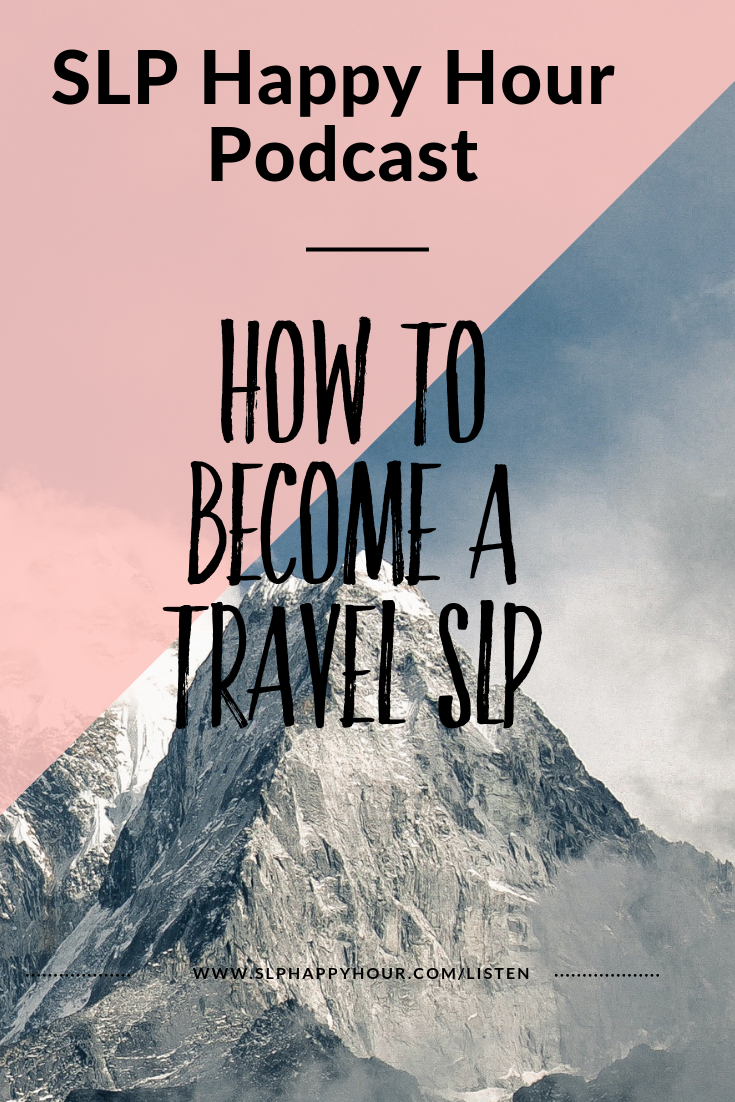This podcast episode discusses how to become a travel SLP including the pros and cons, travel tips, and our favorite things about being SLPs. #slpeeps #speechtherapy