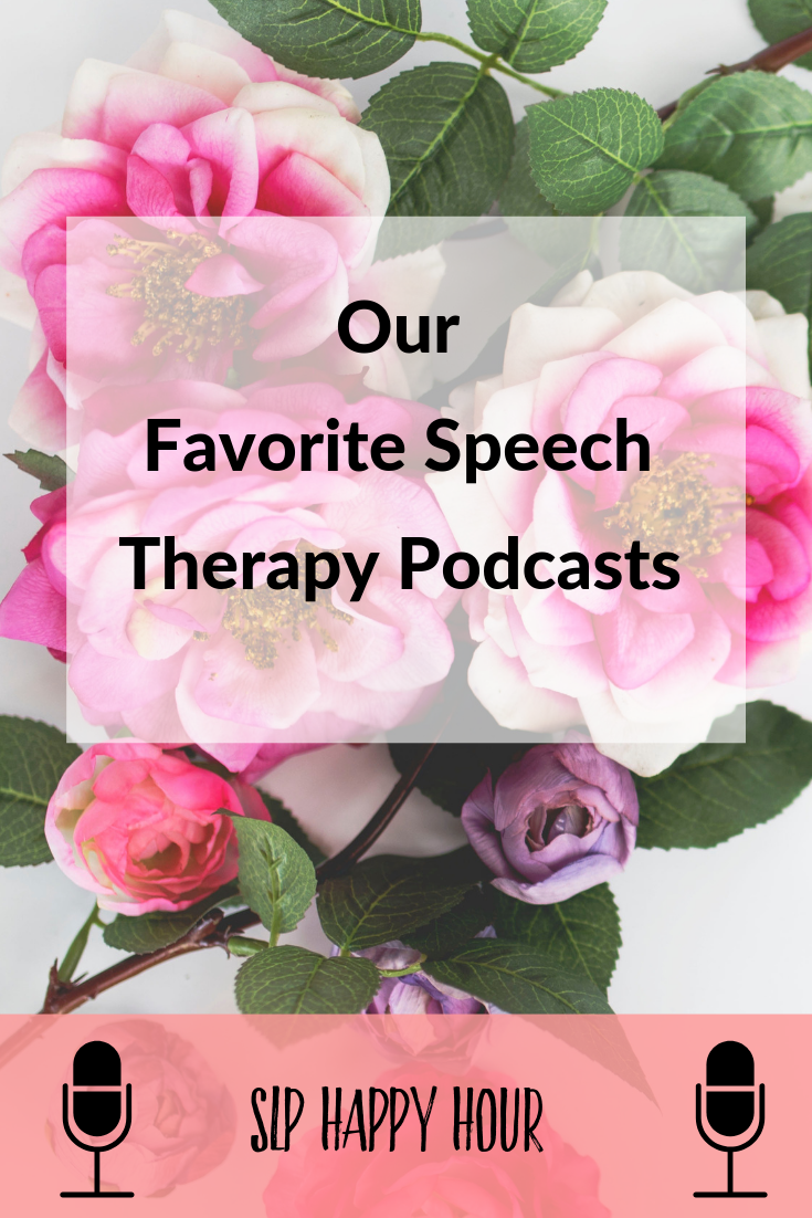 Our 15 favorite SLP Podcasts here at SLP Happy Hour. Looking for a speech therapy podcast! You've got it! #slpeeps #slppodcast